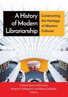A History of Modern Librarianship:...