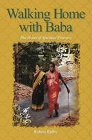 Walking Home with Baba: The Heart of...