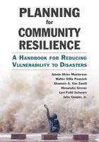 Planning for Community Resilience: A...