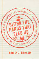 Biting the Hands That Feed Us: How...