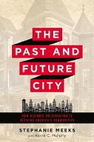 Past and Future City: How Historic...