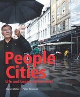 People Cities: The Life and Legacy of...