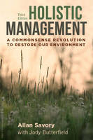 Holistic Management: A Commonsense...