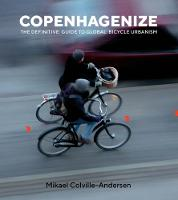 Copenhagenize: The Definitive Guide ...