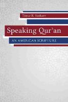 Speaking Qur'an: An American Scripture