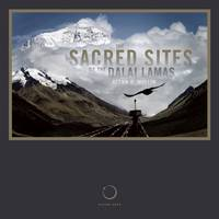 The Sacred Sites of the Dalai Lamas