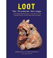 Loot: The Plundered Past