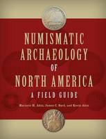 Numismatic Archaeology of North...