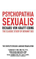 Psychopathia Sexualis: The Classic...
