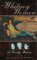 Whitney Women and the Museum They...
