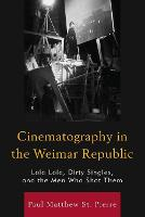 Cinematography in the Weimar ...