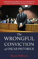 The Wrongful Conviction of Oscar...