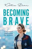 Becoming Brave: A Sassy Woman's Guide...