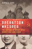 Operation Whisper: The Capture of...