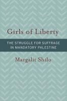 Girls of Liberty: The Struggle for...