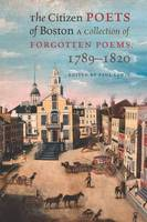 The Citizen Poets of Boston: A...