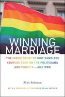Winning Marriage: The Inside Story of...