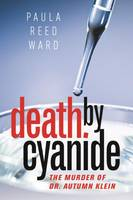 Death by Cyanide: The Murder of Dr....