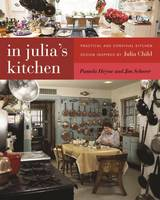 In Julia's Kitchen: Practical and...