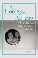 A Home for All Jews: Citizenship,...