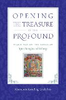 Opening the Treasure of the Profound:...