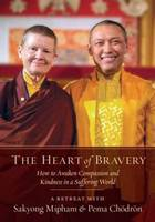 The Heart of Bravery: A Retreat with...