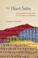The Heart Sutra: A Comprehensive ...