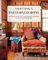 Crafting A Patterned Home: Painting,...