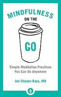 Mindfulness On The Go: Simple...