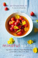 Mindful Eating: A Guide to...