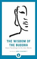 The Wisdom Of The Buddha: Heart...