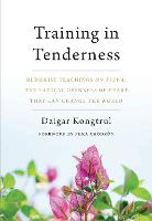 Training in Tenderness: Buddhist...