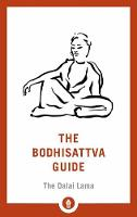 The Bodhisattva Guide: A Commentary ...