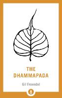 The Dhammapada: A New Translation of...