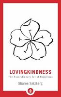 Lovingkindness: The Revolutionary Art...