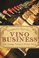 Vino Business: The Cloudy World of...