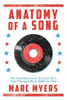 Anatomy of a Song: The Oral History ...
