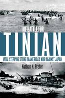 The Battle for Tinian: Vital Stepping...