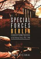 Special Forces Berlin: Clandestine...