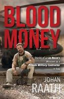 Blood Money: Stories of an Ex-Recce's...