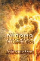 Nigeria In Lunatic Days