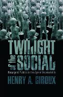 The Twilight of the Social: Resurgent...