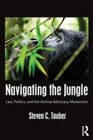 Navigating the Jungle: Law, Politics,...
