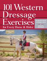 101 Western Dressage Exercises for...