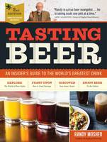 Tasting Beer: An Insider's Guide to...