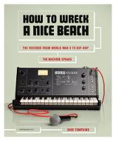 How to Wreck a Nice Beach: The ...