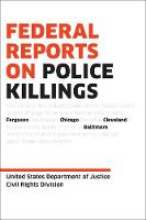 Federal Reports on Police Killings:...
