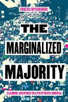 The Marginalized Majority: Claiming...