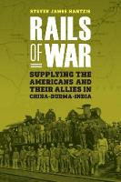 Rails of War: Supplying the Americans...