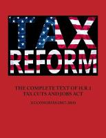The Complete Text of H.R.1 - Tax Cuts...